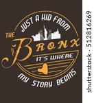 bronx typography  tshirt design ... | Shutterstock .eps vector #512816269