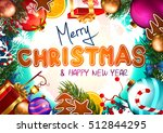 christmas. background with... | Shutterstock .eps vector #512844295
