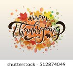 hand drawn thanksgiving... | Shutterstock .eps vector #512874049