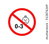 not suitable for babies sign. | Shutterstock .eps vector #512876269