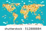 animal map for kid. world... | Shutterstock .eps vector #512888884