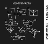 ship origami step by step... | Shutterstock .eps vector #512894821