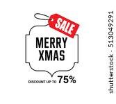 merry christmas sale design...   Shutterstock .eps vector #513049291
