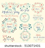 happy mothers day.insignias... | Shutterstock .eps vector #513071431