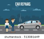 car repairs concept with people ... | Shutterstock .eps vector #513081649