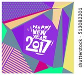 happy new year 2017 background. ... | Shutterstock .eps vector #513082201