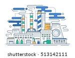 heavy industry   vector modern... | Shutterstock .eps vector #513142111