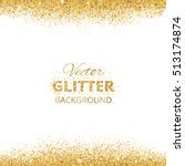 background with glitter golden... | Shutterstock .eps vector #513174874