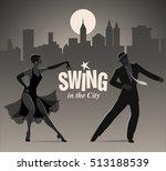 swing in the city  elegant... | Shutterstock .eps vector #513188539