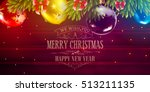 christmas vector background... | Shutterstock .eps vector #513211135