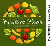 fresh fruits. farm fruit ripe... | Shutterstock .eps vector #513249811
