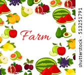 fruits poster. fresh farm... | Shutterstock .eps vector #513251791