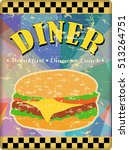 retro hamburger or diner sign ... | Shutterstock .eps vector #513264751
