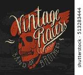vintage racers print. biker... | Shutterstock .eps vector #513283444