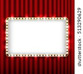 theater scene with red curtain... | Shutterstock . vector #513290629