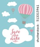 hot air balloon invitation card.... | Shutterstock .eps vector #513315961
