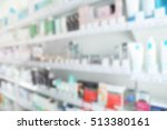 blurred store shelves with... | Shutterstock . vector #513380161