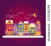 winter night in cosy town... | Shutterstock .eps vector #513536299
