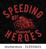 vintage motorbike race   hand...   Shutterstock . vector #513543631