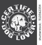 dog typography  tshirt design ... | Shutterstock .eps vector #513562354
