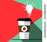 coffee and idea. paper coffee...   Shutterstock .eps vector #513584269