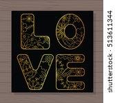 golden love card on wooden...   Shutterstock .eps vector #513611344