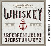 handcrafted whiskey font with... | Shutterstock .eps vector #513802411