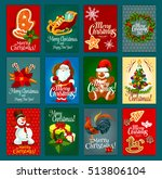 christmas festive card set with ... | Shutterstock .eps vector #513806104