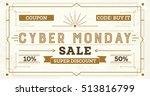 cyber monday sale retro... | Shutterstock .eps vector #513816799