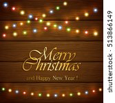 colorful christmas light with... | Shutterstock .eps vector #513866149