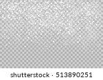 overlay falling shining snow... | Shutterstock .eps vector #513890251