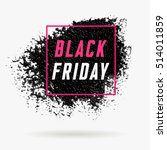 black friday sale poster banner ... | Shutterstock .eps vector #514011859