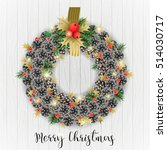 christmas wreath and bouquets... | Shutterstock .eps vector #514030717