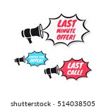 last minute offer  limited time ... | Shutterstock .eps vector #514038505