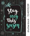 modern calligraphy style winter ... | Shutterstock .eps vector #514055239