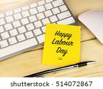 Happy Labour Day On Sticky Note ...