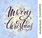 merry christmas. littering... | Shutterstock .eps vector #514194955