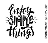 enjoy simple things... | Shutterstock .eps vector #514297609