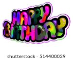 happy birthday greeting card... | Shutterstock . vector #514400029