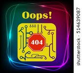 page with a 404 error. template ... | Shutterstock .eps vector #514639087