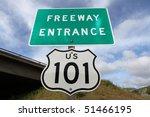 Freeway Entrance Sign   Us 101...