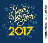creative happy new year 2017... | Shutterstock .eps vector #514686589