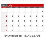 july 2017 planning calendar   Shutterstock .eps vector #514732705