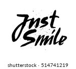 just smile.hand drawn vector... | Shutterstock .eps vector #514741219