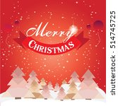 christmas card with christmas... | Shutterstock .eps vector #514745725