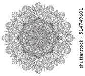 vector mandala. flower ornament.... | Shutterstock .eps vector #514749601