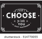 love quote | Shutterstock .eps vector #514770055