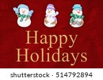happy holidays greeting  red... | Shutterstock . vector #514792894