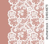 seamless lace border. vector... | Shutterstock .eps vector #514814875