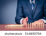 risk manager stop domino effect.... | Shutterstock . vector #514850704